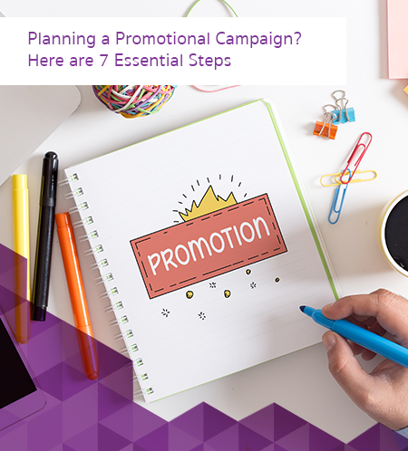 Planning a Promotional Campaign Here are 7 Essential Steps 450x498