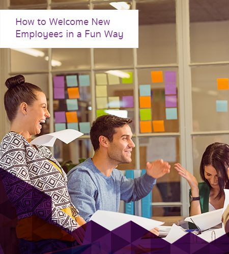 How to Welcome New Employees in a Fun Way 450x498