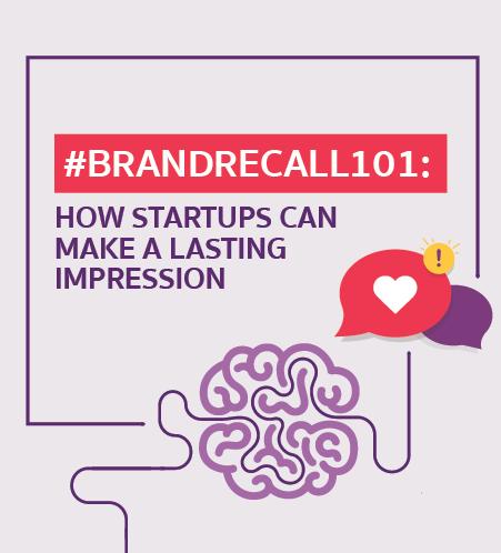 CM Brand infographic BrandRecall101 How Startups Can Make a Lasting Impression 150dpi 02 451x498
