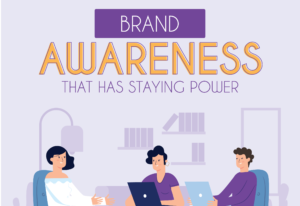 Brand Awareness that has Staying Power Cover